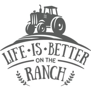 Life is better on the Ranch Thumbnail