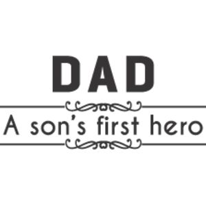 Dad A Son s First Hero Thumbnail