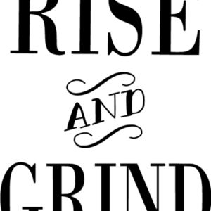 Rise and Grind Thumbnail
