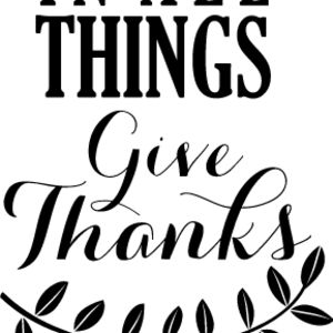 In All Things Give Thanks Thumbnail